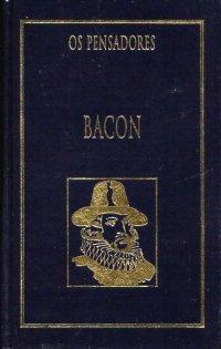 Francis Bacon Os pensadores