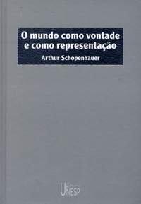 Schopenhauer O mundo como vontade