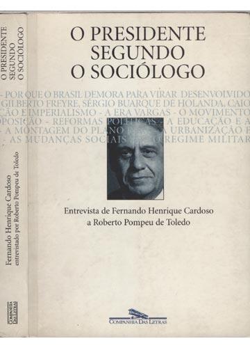 O presidente segundo o sociólogo
