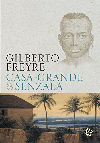 Resultado de imagem para A escravidão Gilberto Freyre